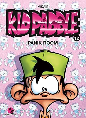9782930618074: Kid Paddle T12 - Panik Room (MF.KID PADDLE)