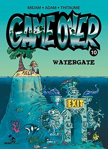 9782930618524: Game Over, Tome 10 : Watergate