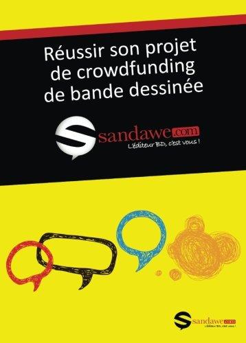 9782930623887: Réussir son projet de crowdfunding de bande dessinée (French Edition)