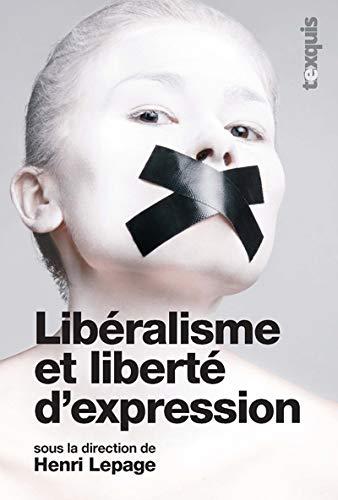 LIERALISME ET LIBERTE D EXPRESSION: LEPAGE HENRI
