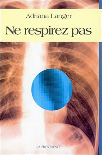 9782930678221: Ne respirez pas