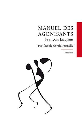 9782930685250: Manuel des Agonisants