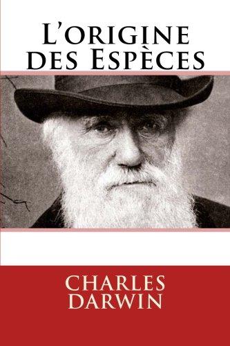 L'origine des Especes (French Edition) (9782930718057) by Darwin, Charles