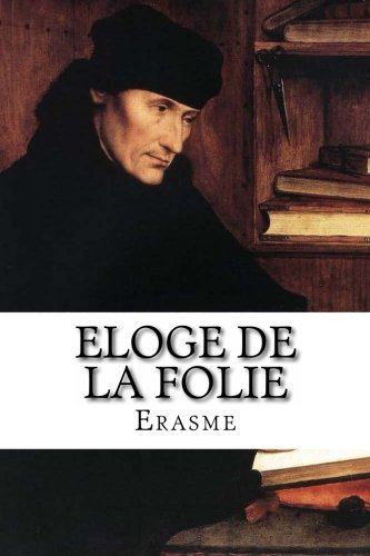 9782930718293: Eloge de la folie (French Edition)