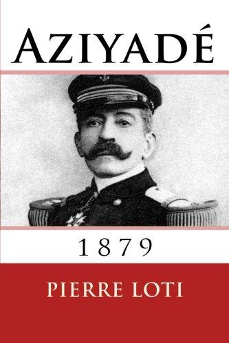9782930718446: Aziyade: 1879 (French Edition)