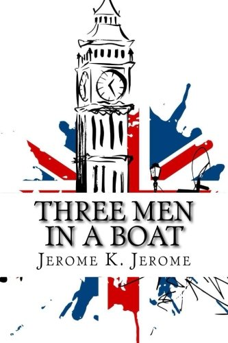 9782930718583: Three Men in a Boat: (To Say Nothing of the Dog)