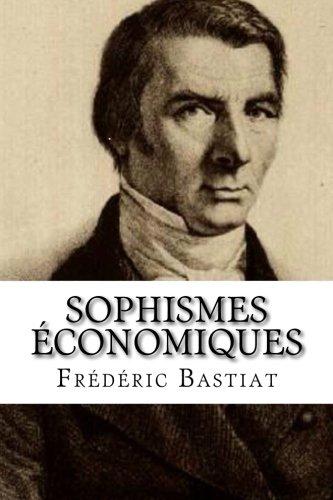 9782930718606: Sophismes économiques
