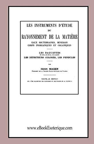 Les instruments d'étude du Rayonnement de la: Mager, Henri