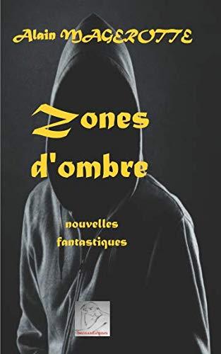 9782930738000: Zones d'ombre: nouvelles (French Edition)