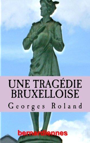 9782930738031: Une tragedie bruxelloise: roman (French Edition)
