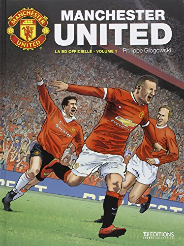 9782930743219: Manchester United - la BD officielle T1