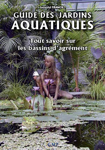 9782930751023: Guide des jardins aquatiques