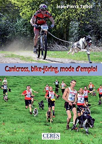 9782930751306: Canicross, bike-jöring : mode d'emploi !