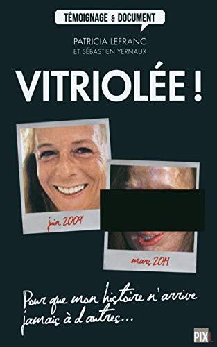 9782930757346: Vitriolée !