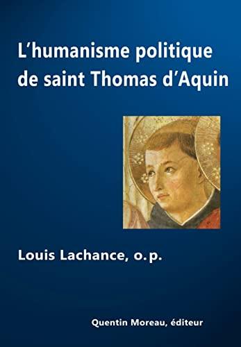 9782930788005: Lhumanisme politique de saint Thomas dAquin