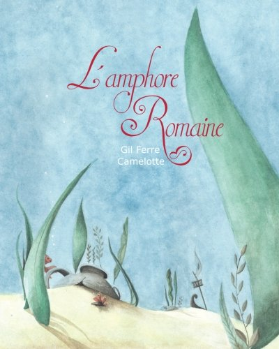 L'Amphore Romaine: Ferre, Gil