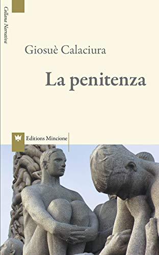 La penitenza (Narrativa): Calaciura, Giosuè