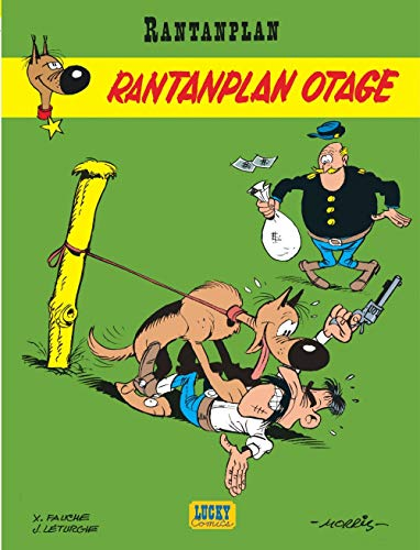 9782940012107: Rantanplan, tome 3 : Rantanplan otage