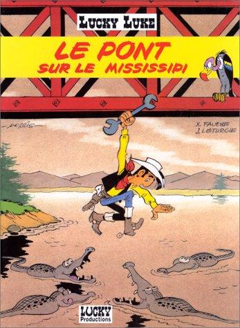 Lucky Luke, Tome 32 : Le pont: Morris, Jean Léturgie