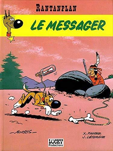 9782940012664: Rantanplan, tome 9 : Le Messager