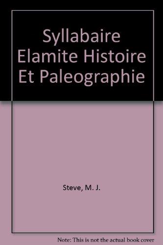 9782940032006: Syllabaire Elamite Histoire Et Paleographie