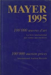 Mayer 1995: Prints Drawings Watercolors Paintings Sculpture/With Artists' Listing