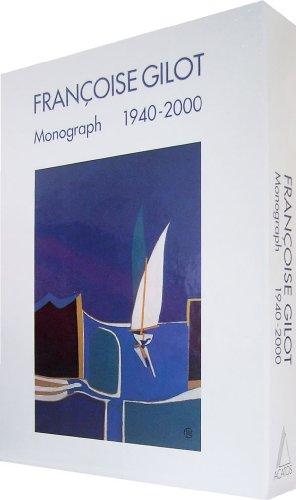 9782940033362: Francoise Gilot: Monograph 1940-2000