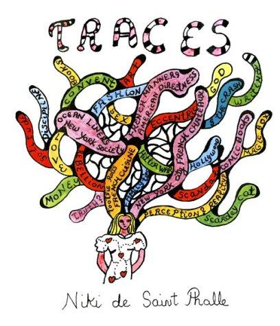 Niki de Saint Phalle: Traces: Phalle, Niki De