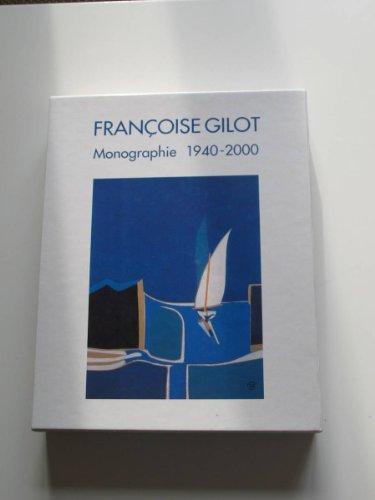 9782940033645: Francoise Gilot Monograph, 1940-2000