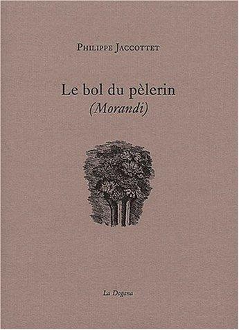 9782940055333: Le Bol du pèlerin