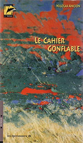 9782940063291: le cahier gonflable