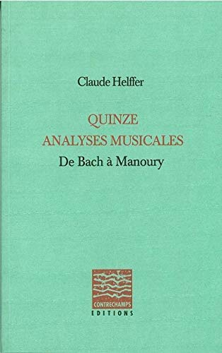 9782940068142: Quinze analyses musicales