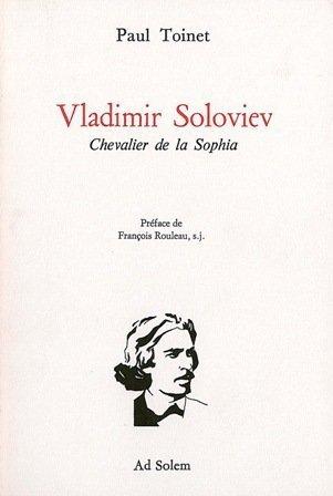 9782940090709: Vladimir Soloviev. Chevalier de la Sophia