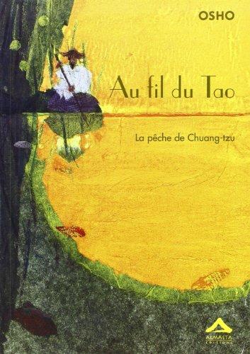 Au fil du tao La peche de chuang tzu: Osho