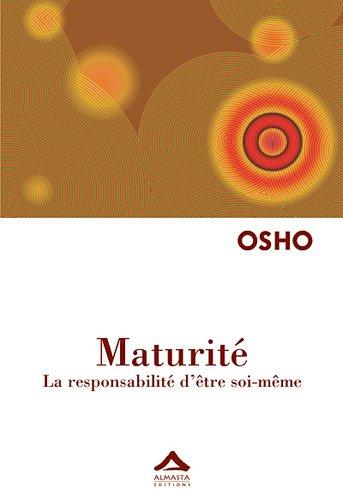9782940095261: Maturité : La responsabilité d'être soi-même - Réédition
