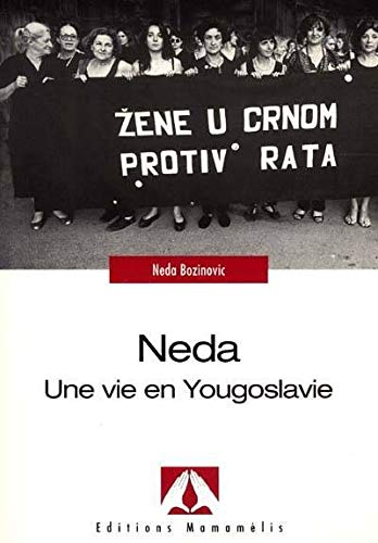 9782940116058: N�da : Une vie en Yougoslavie