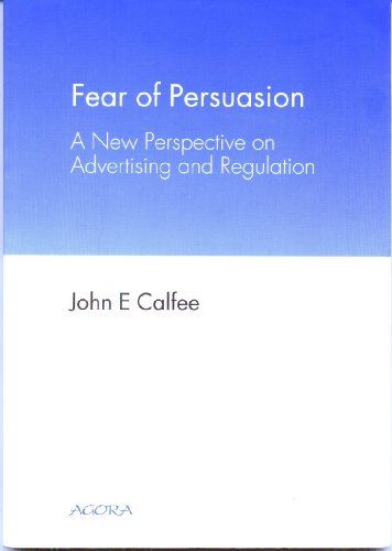 9782940124022: Fear of Persuasion: A New Perspective on Advertising and Regulation (Focus-On-Issues (Mannaz, Switzerland).)