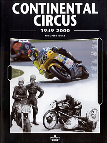 9782940125326: Continental Circus, 1949-1998 : 50 Years of the Motorcycle World Championship