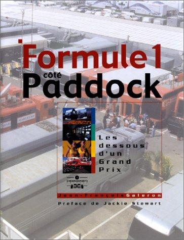 Formule 1 côté paddock: Les dessous d'un grand prix (9782940125685) by Jean-François Galeron; Jackie Stewart