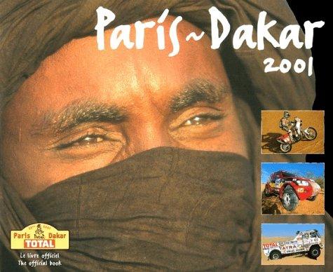 Paris - Dakar 2001: The Official Book: Tomaselli, Judith