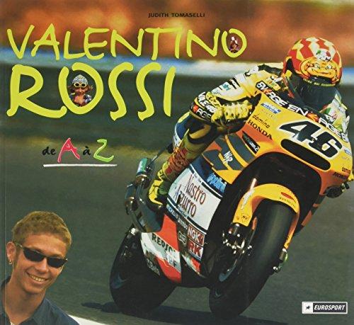 Valentino Rossi de A à Z: Judith Tomaselli