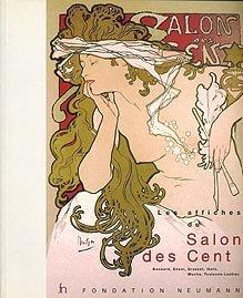 Les affiches du Salon des Cent.: COLLECTIF