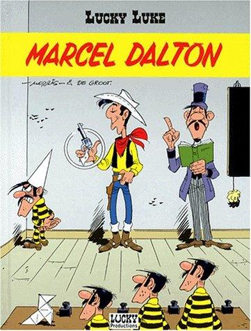 Lucky Luke, Tome 38 : Marcel Dalton: Morris; De Groot