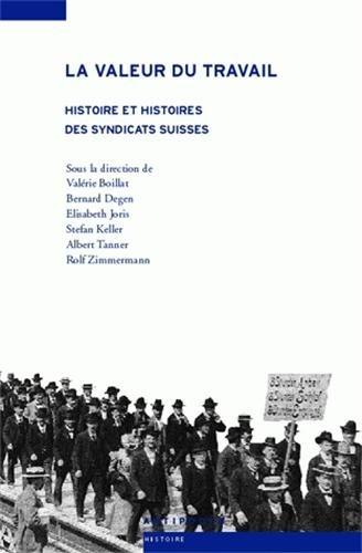 VALEUR DU TRAVAIL -LA- HISTOIRE ET HISTO: DEGEN BOILLAT