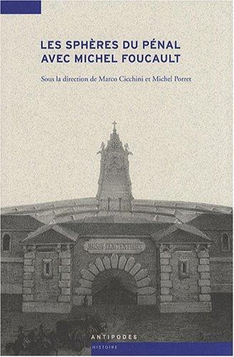 9782940146864: Les sphères du pénal avec Michel Foucault (French Edition)