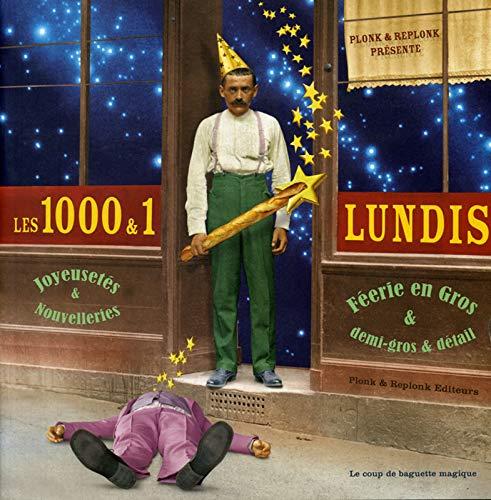 9782940152117: Les 1000 & 1 Lundis