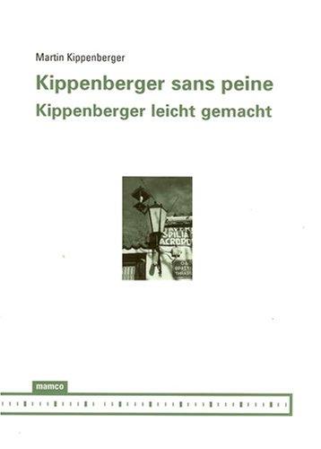 KIPPENBERGER SANS PEINE: KIPPENBERGER MARTIN