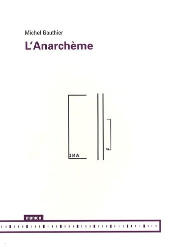 ANARCHEME -L-: GAUTHIER MICHEL