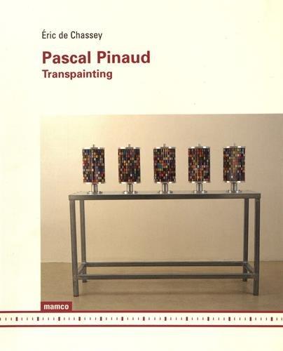 Pascal Pinaud – Transpainting --------- [ Bilingue Français // ENGLISH ]: Chassey ...