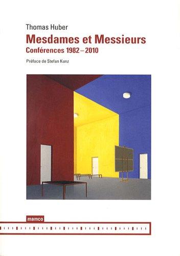 9782940159505: Mesdames et Messieurs : Conférences 1982-2010